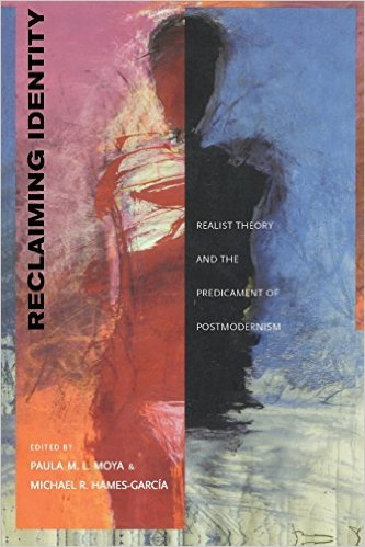 Reclaiming Identity: Realist Theory and the Predicament of Postmodernism